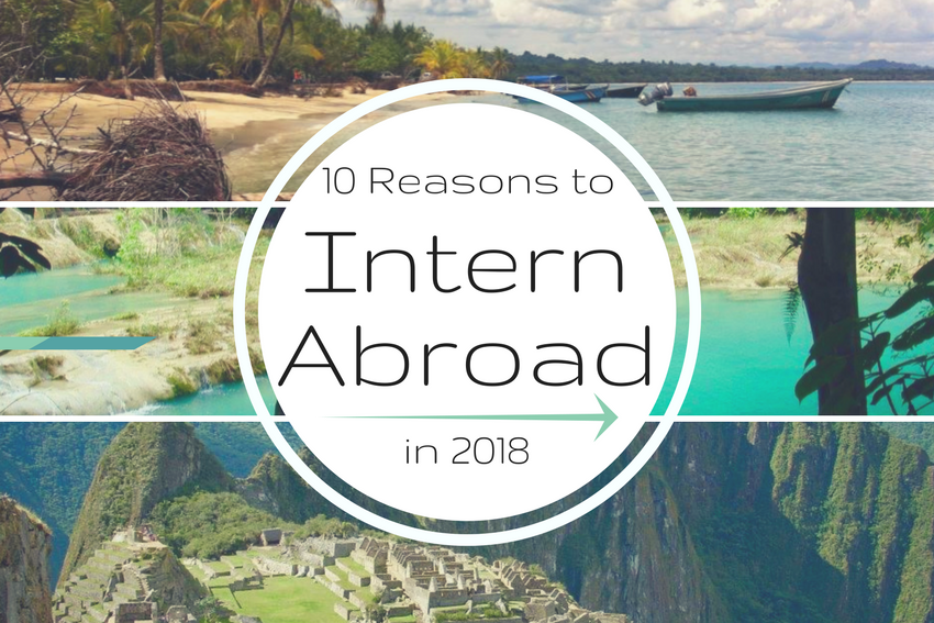 10 reasons to intern abroad in 2018