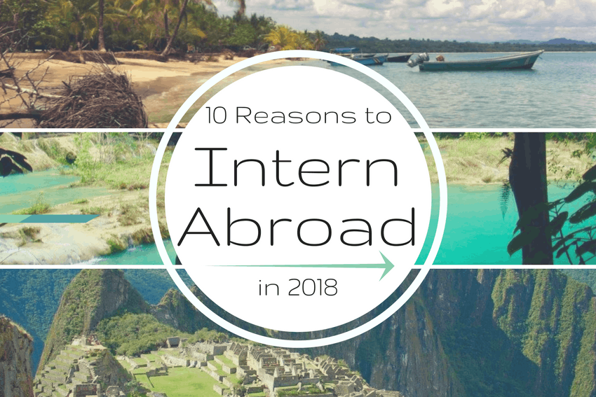 10 reasons to intern abroad