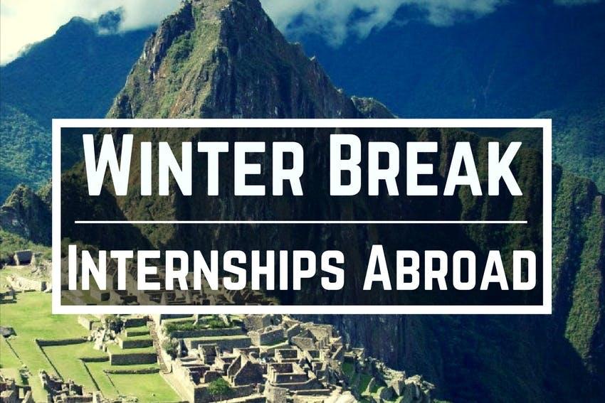 2017 Winter Break Internships Abroad