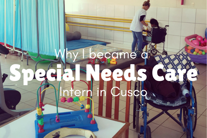 Why I became a Special Needs Intern in Cusco