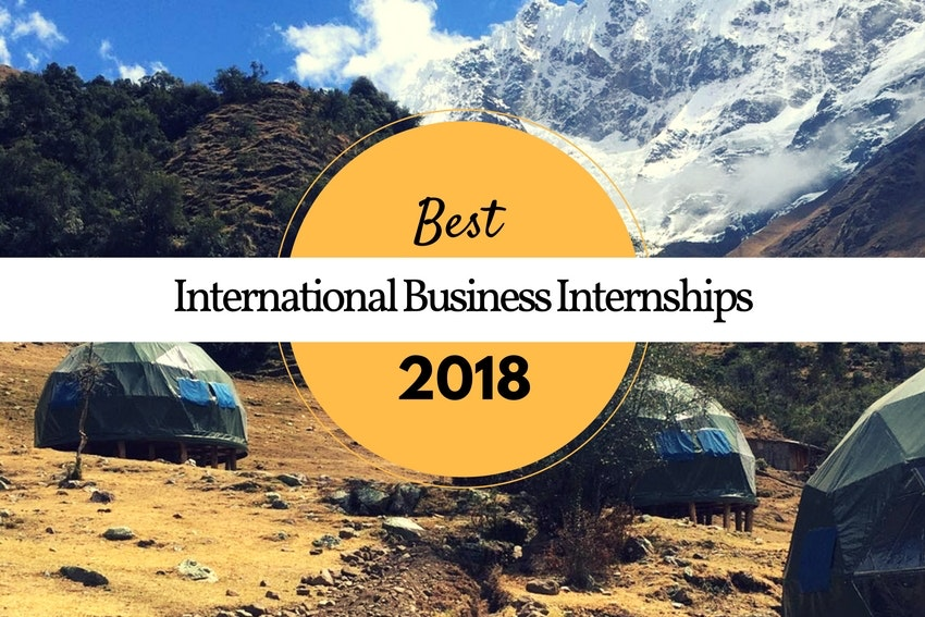 Best International Business Internships 2018