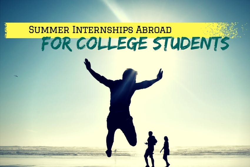Summer Internships Abroad for College Students