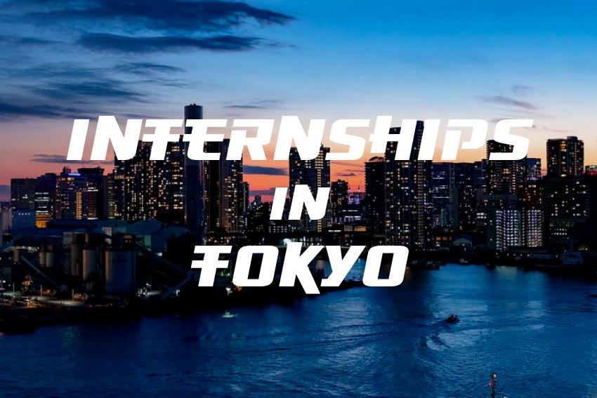 Internships in Tokyo