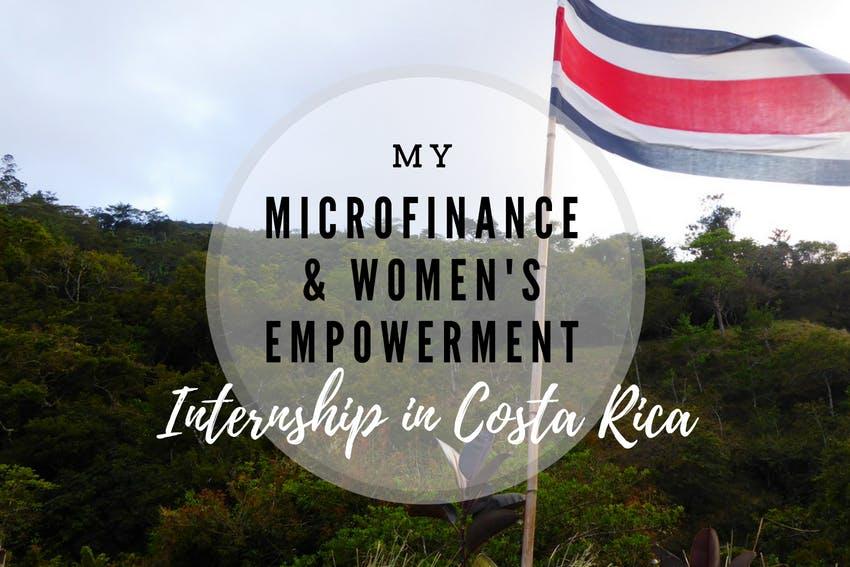 Microfinance and Women's Education Internship in Costa Rica