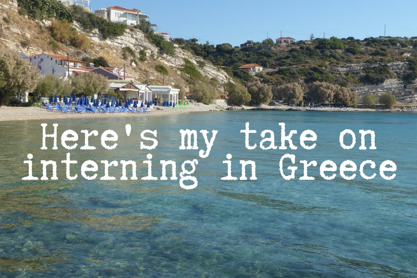 Here's my take on interning in Greece