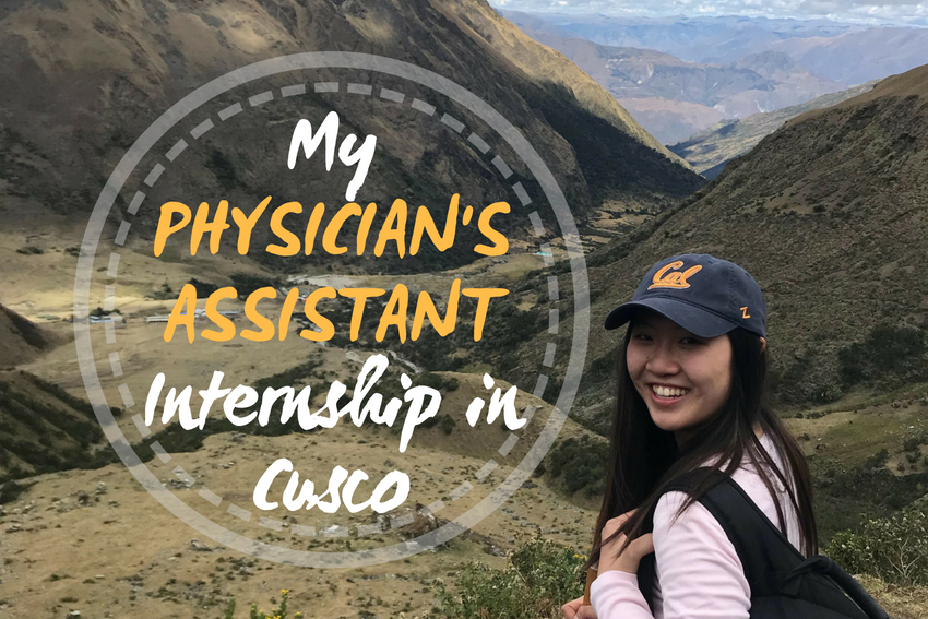 My Physician's Assistant internship in Cusco