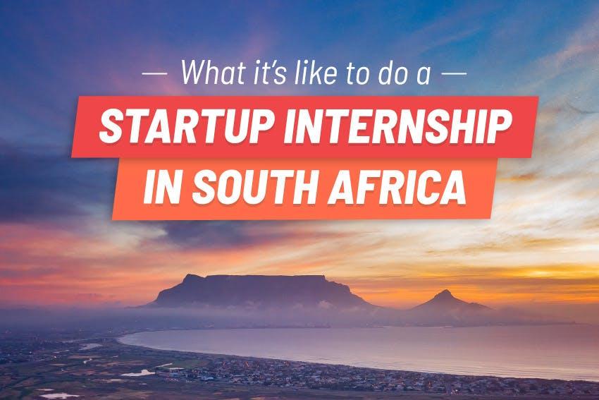 My Startup Internship in South Africa