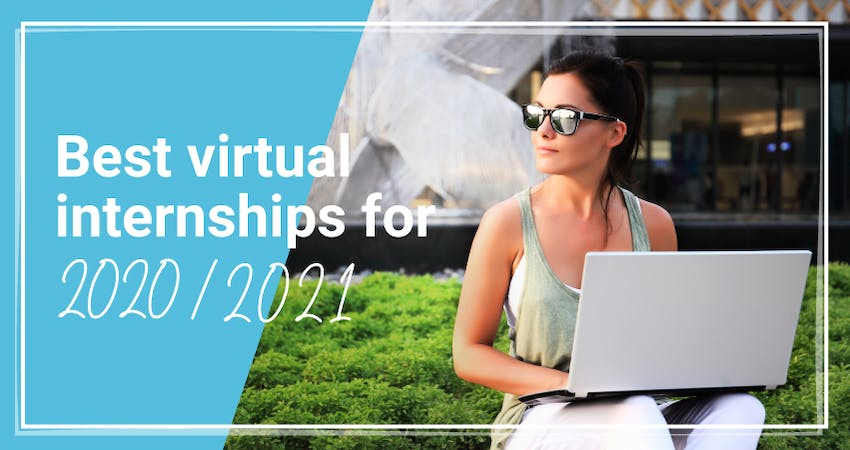 Best Virtual Internships for 2020 & 2021.