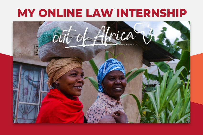 My Online Law Internship out of Africa with Intern Abroad HQ.