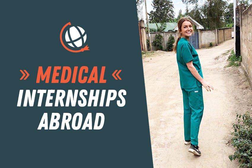 Best Medical Internships Abroad 2021 with Intern Abroad HQ.