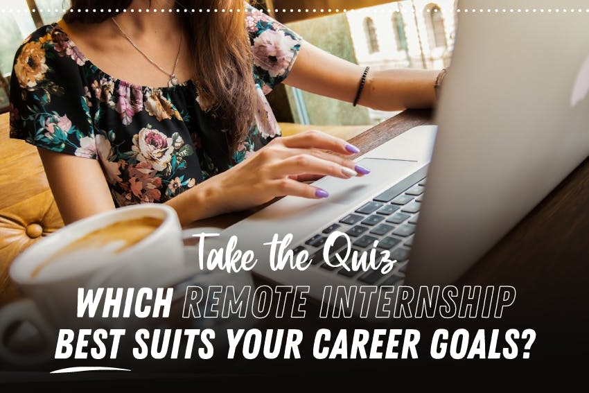 Which Remote Internship best suits your career goals?