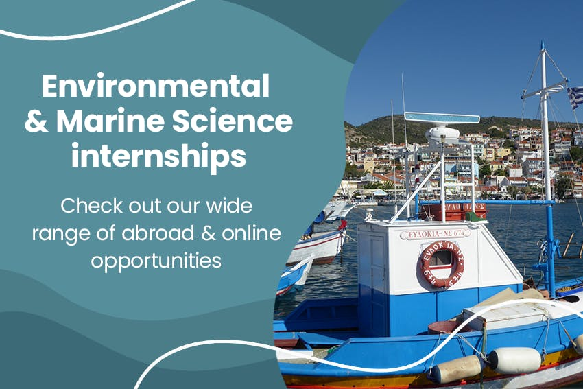 Check out our wide range of abroad & online internship opportunities in Environmental & Marine Sciences.