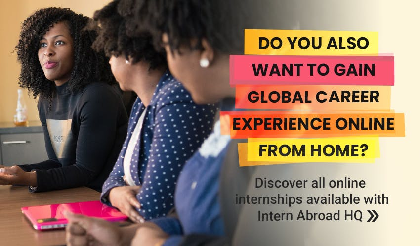 Kickstart your global career with an online internship with Intern Abroad HQ. Explore all available remote internships here.