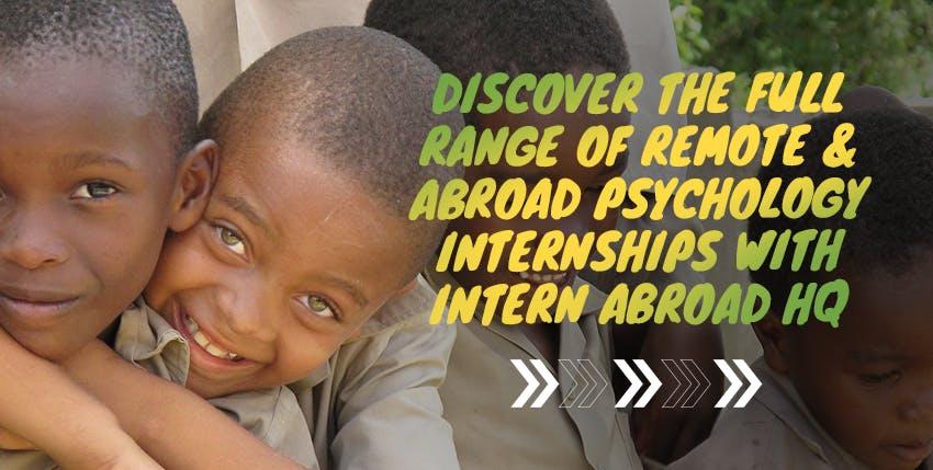 Explore Intern Abroad HQ's full range of remote & abroad Psychology Internships.