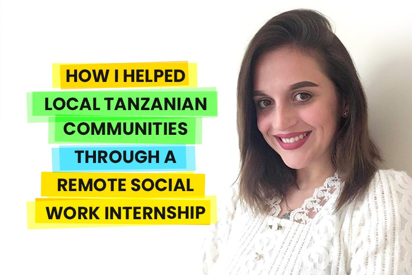 Alina helped local Tanzanian communities through her Social Work & NGO Support Remote Internship out of Tanzania with Intern Abroad HQ.