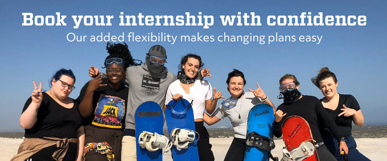 Book your Intern Abroad HQ internship with confidence. Our added flexibility makes changing plans easy.
